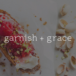 garnish + grace